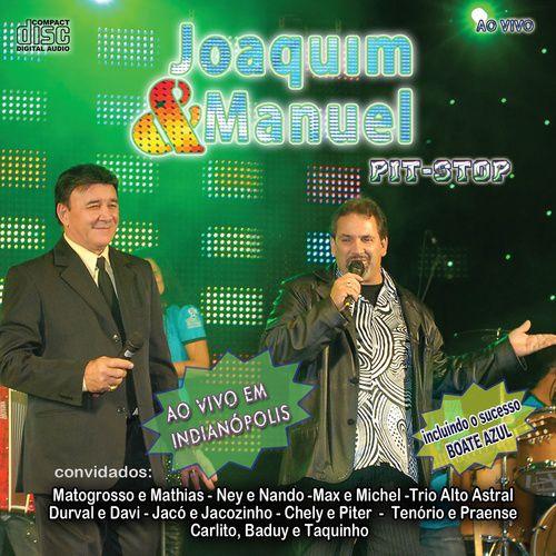 Joaquim & Manuel - Pit-stop - Ao Vivo -...