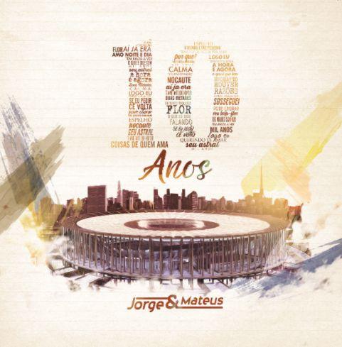 Jorge & Mateus - 10 Anos - CD
