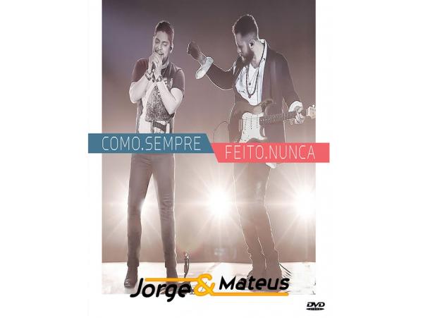 Jorge & Mateus - Como Sempre Feito Nunca - DVD