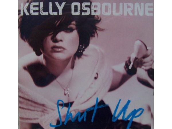 Kelly Osbourne - Shut Up - CD