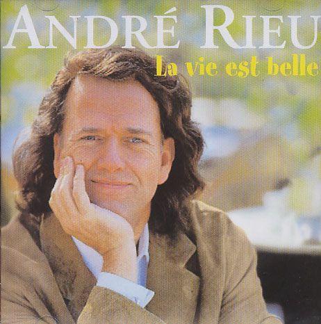 André Rieu - La Vie Est Belle - CD