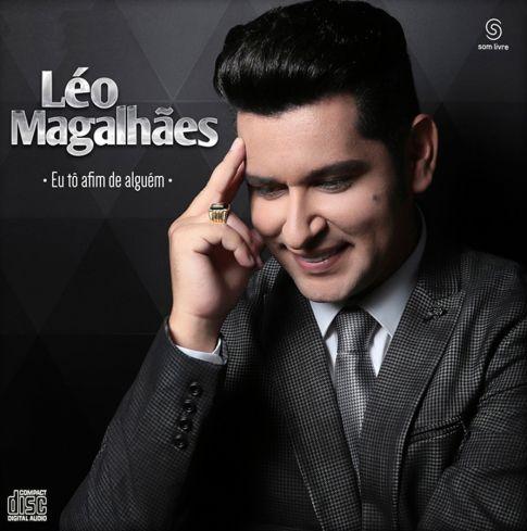 Léo Magalhães - Eu Tô Afim De Alguem