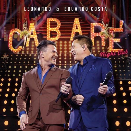 Leonardo & Eduardo Costa - Cabaré 2 - Night Club - CD