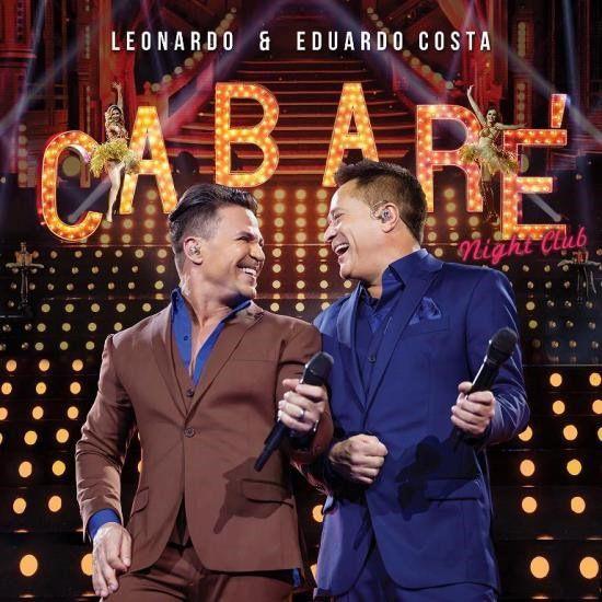Leonardo & Eduardo Costa - Cabaré 2 - Night Club - CD