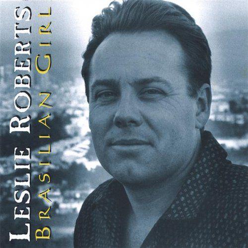 Leslie Roberts - Brasilian Girl - CD