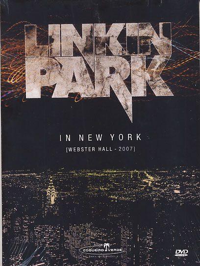 Linkin Park - In New York Webster Hall - 2007 - DVD