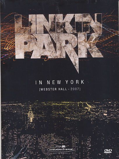 Linkin Park - In New York Webster Hall - 2007 - DVD