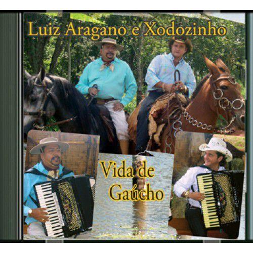 Luiz Aragano & Xodozinho - Vida de Gaúcho - CD
