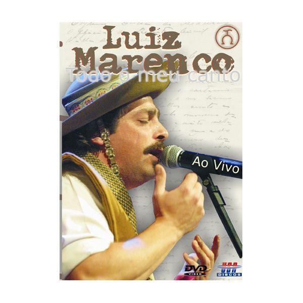 Luiz Marenco - Todo O Meu Canto - DVD