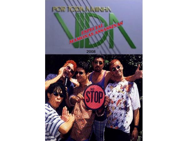 Mamonas Assassinas - Por Toda Minha Vida - DVD