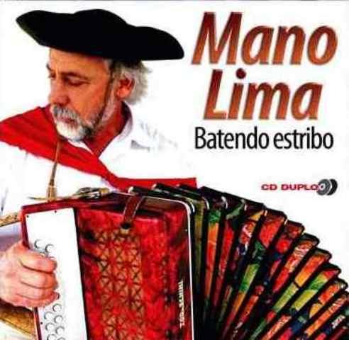 Mano Lima - Batendo Estribo - Duplo - CD
