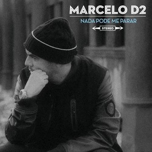 Marcelo D2 - Nada Pode Me Parar - CD