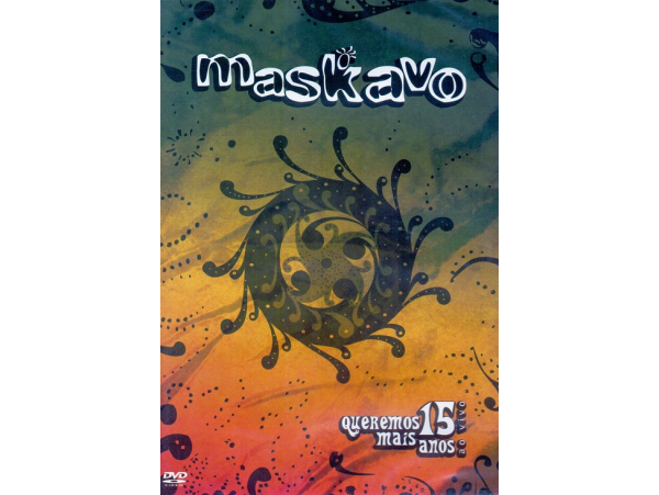 Maskavo - 15 Anos Ao Vivo - Queremos Mais - DVD
