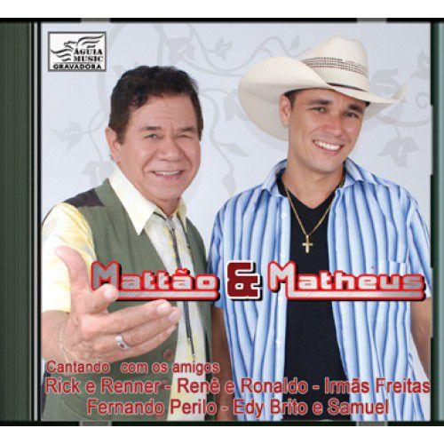 Mattão & Matheus - Cantando Com Os Amigos - CD