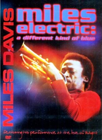 Miles Davis - Miles Eletric - A Different Kind Of Blues...
