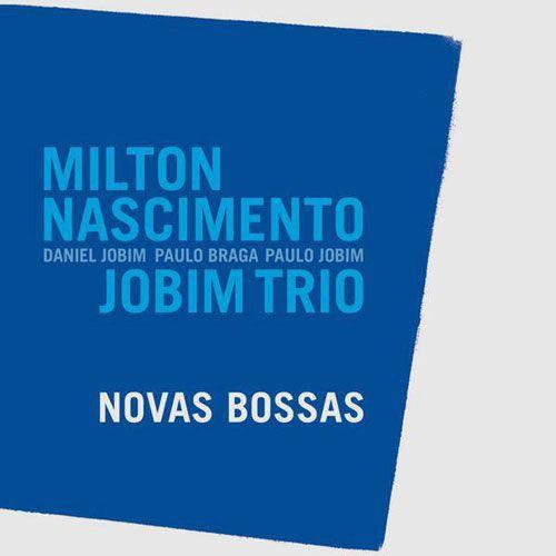 Milton Nascimento & Jobim Trio - Novas Bossas - CD