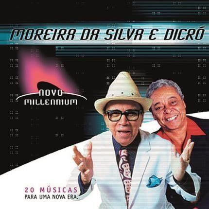 Moreira da Silva & Dicró  - Novo Millennium - CD