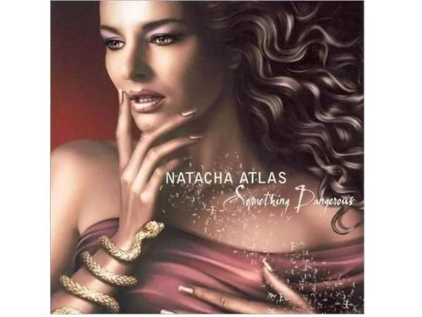 Natacha Atlas - Something Dangerous - CD