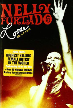Nelly Furtado - Loose - The Concert  - (Music Pack) - DVD