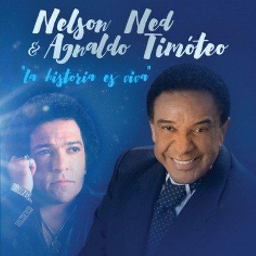 Nelson Ned & Agnaldo Timóteo - La Historia Es Viva...