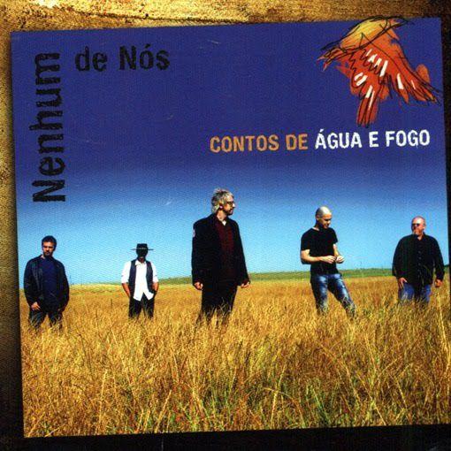 Nenhum De Nós - Contos De Água E Fogo - CD