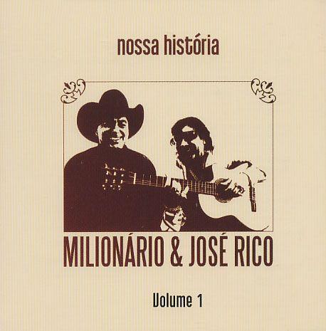 Milionário & José Rico - Nossa História Vol. 1 (Duplo) - CD