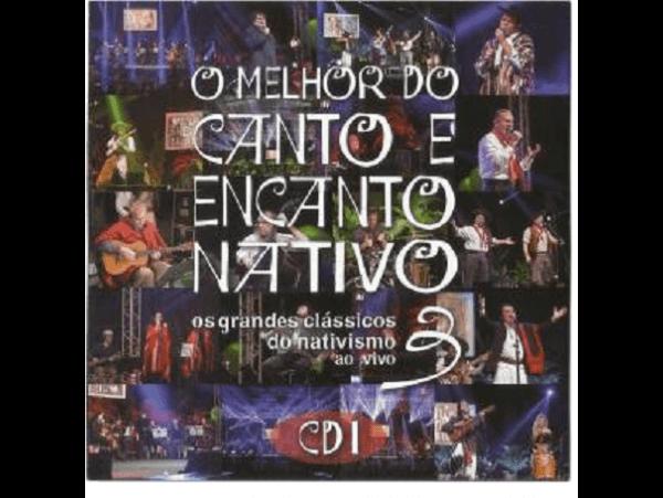 O Melhor Do Canto E Encanto Nativo 3 - Disco 01 - CD