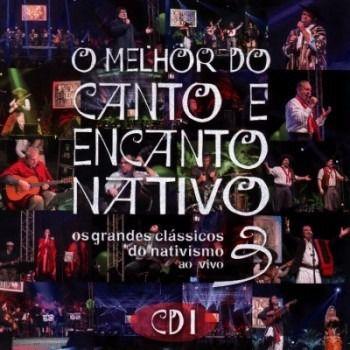 O Melhor do Canto e Encanto Nativo - Volume 2 - CD