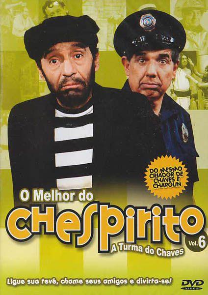 O Melhor do Chespirito - Vol. 6