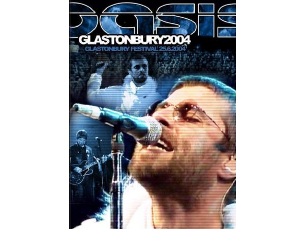 Oasis - Glastonbory - Festival 2004 - DVD