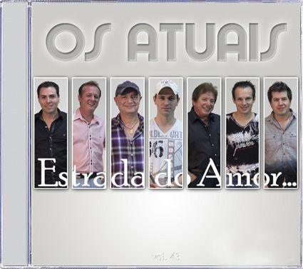Os Atuais - Estrada do Amor - CD