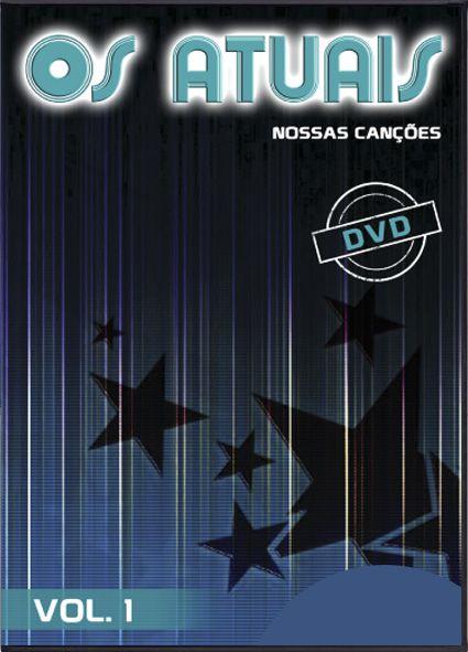 Os atuais - Nossas Cancoes - Vol.1