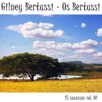 Os Bertussi  - Nova Geração - 15 Sucessos - Vol. 01 - CD