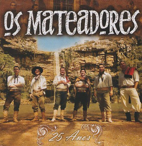 Os Mateadores - 25 Anos - Vaneira Galponeira - CD