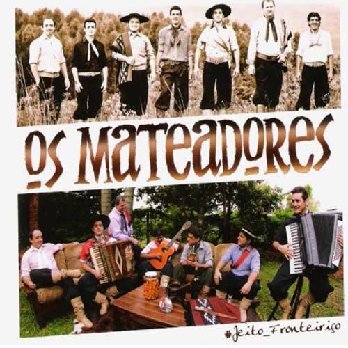 Os Mateadores - Jeito Fronteiriço - CD