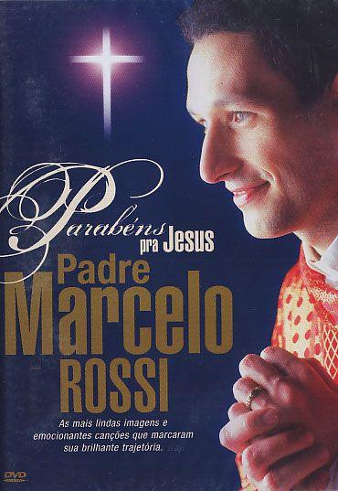 Padre Marcelo Rossi - Parabéns Para Jesus