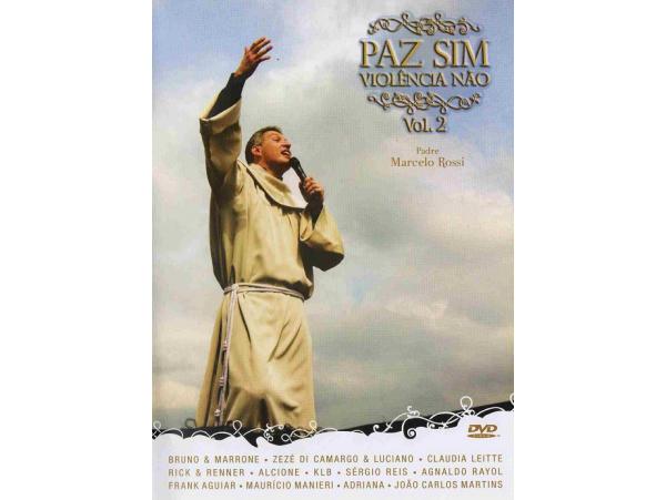 Padre Marcelo Rossi - Paz Sim, Violência Não - Volume 2...