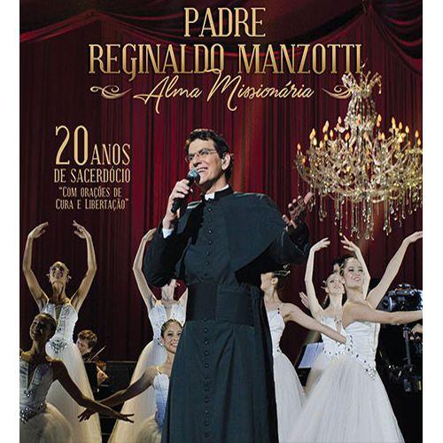 Padre Reginaldo Manzotti - Alma Missionária - CD