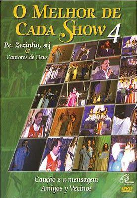 Padre Zezinho - O Melhor De Cada Show Vol.4 - DVD