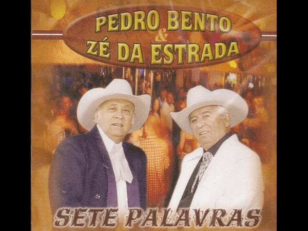Pedro Bento &  Zé Da Estrada - Sete Palavras - CD