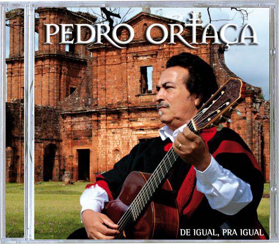 Pedro Ortaca - De Igual Pra Igual - CD