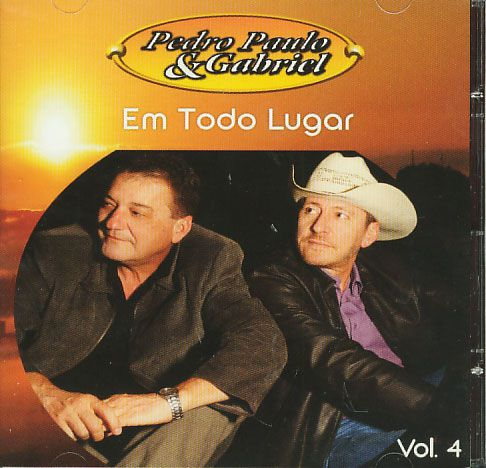 Pedro Paulo & Gabriel - Volume 4 - Em Todo Lugar - CD