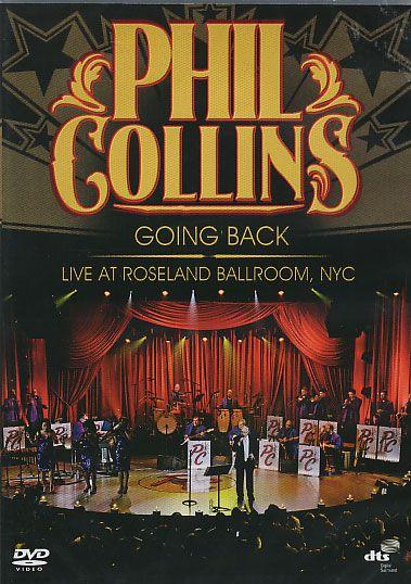 Phil Collins - Going Back - Live at Roseland Ballroom -...