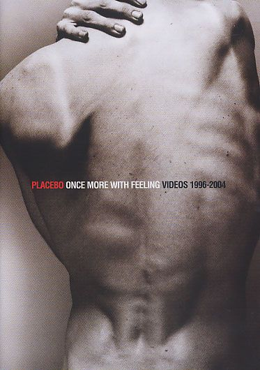 Placebo - Once More with Feeling - Singles 1996-2004  -...