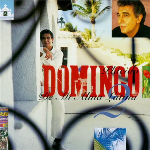 Placido Domingo - De Mi Alma Latina Vol.2 - CD