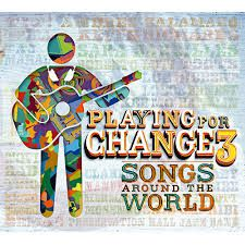 Playing For Change 3 (cd + Dvd)