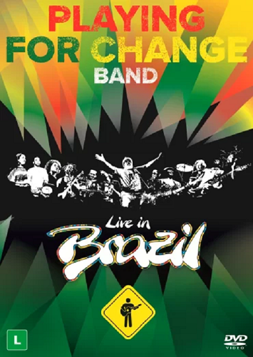Playing For Change - Live In Brazil - DVD