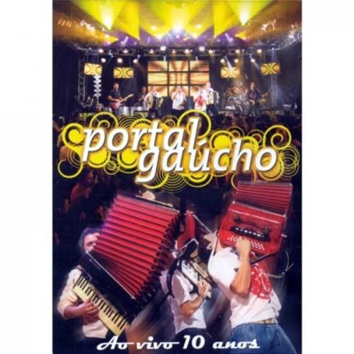 Portal Gaúcho - Ao Vivo 10 Anos DVD