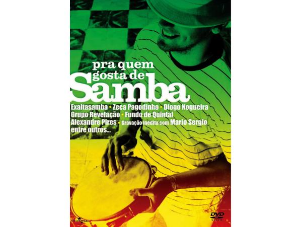 Pra Quem Gosta De Samba - DVD
