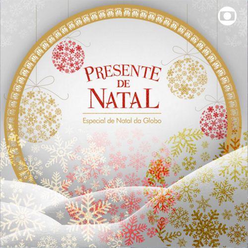 Presente De Natal - O Especial De Natal Da Globo - CD